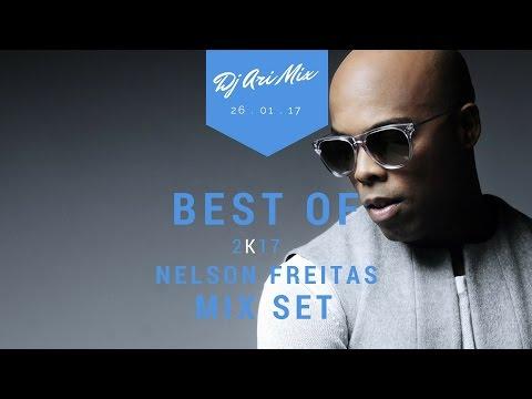Best of Nelson Freitas Mix Set 2k17