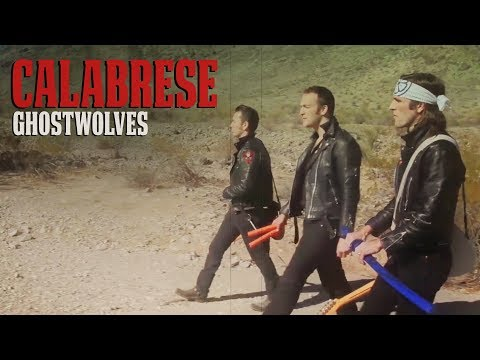 "CALABRESE - ""Ghostwolves"" [OFFICIAL VIDEO] *Extended Director's Cut"