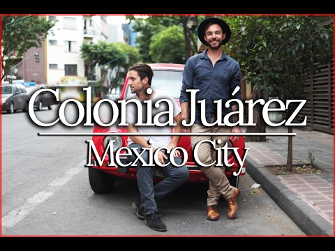 COLONIA JUAREZ - CLASSIC MEXICO CITY | TRAVEL VLOG 3/4