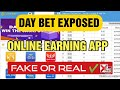 Day Bet App Exposed   Day Bet App Real or Fake   Online Earning App   Win Cheat App