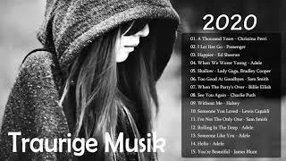 Traurige Musik 2020 😫 Traurige Musik zum Nachdenken 😫 Traurige englische Lieder 2020