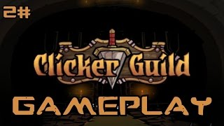 Clicker Guild | HD Gameplay Part 2