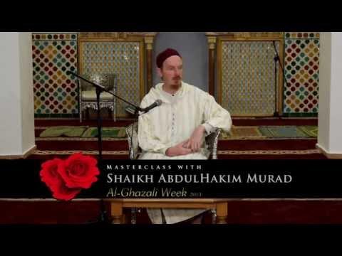 Shaikh Abdulhakim Murad Winter - Master Classes On Imam Al Ghazali - 1