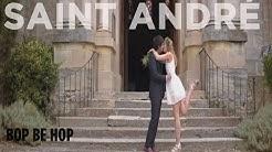 Saint André - Bop Be Hop (Avec toi) [Official Music Video]