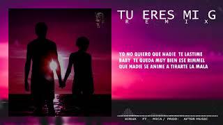 Tu eres mi g (REMIX) Kirha ft Mica Prod- AfterMusic