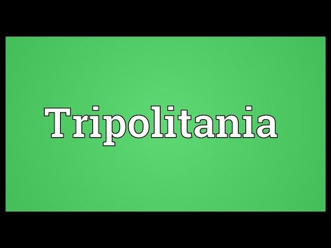 Tripolitania Meaning