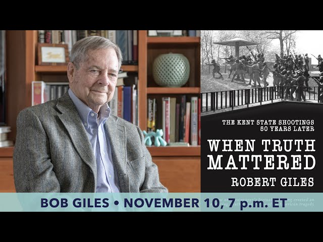 AN EVENING WITH BOB GILES: AUTHOR OF WHEN TRUTH MATTERED:
