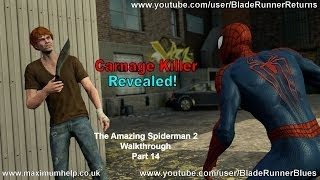 14 The Carnage Killer Revealed! The Amazing Spider Man 2 Walkthrough Super Hero Difficulty PC Max