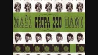 Grupa 220 - Negdje postoji netko