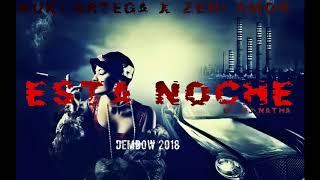 Kuki Ortega Ft Zeni  -  Esta Noche - (Dembow)  2018 By Dj Natha