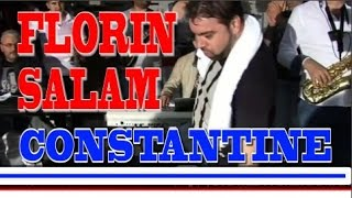 Repeat youtube video LIVE FLORIN SALAM - CONSTANTINE CONSTANTINE 2015