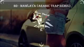 Telefon Zil sesleri 23 ♫ Sezon 3 l BD - Mawlaya (Arabic Trap Remix)