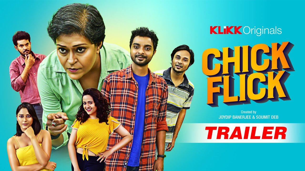 Download Chick Flick | Trailer | Sudipa Basu, Sayan Ghosh, Poulomi, Saoli, Sabuj | Klikk