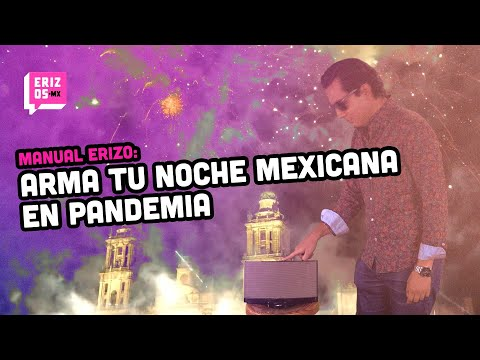 Arma tu Noche Mexicana 2020 en pandemia   Manual Erizo