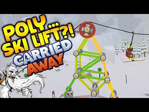 "Carried Away Gameplay - ""POLYBRIDGE WITH SKI LIFTS WOO HOO!!!""  - Story Mode Let's Play"