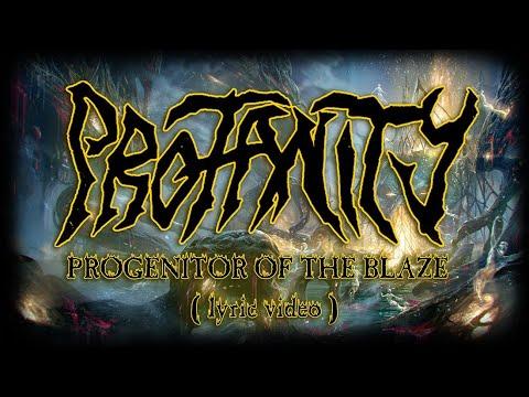Progenitor of the Blaze (Lyric Video)