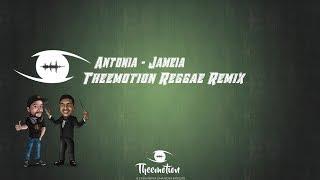 Antonia - Jameia (Theemotion Reggae Remix)