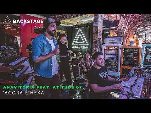 Backstage Vip - Anavitória feat. Atitude 67 (Agora é Hexa)