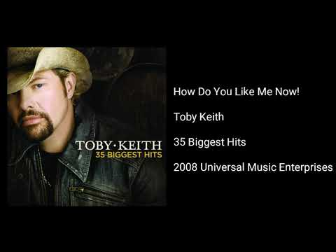 Toby Keith - How Do You Like Me Now! mp3