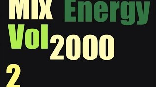 Energy 2000 Mix Vol. 2 FULL (128 kbps)