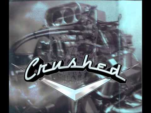 Crushed - Love My Way (Psychedelic Furs cover)
