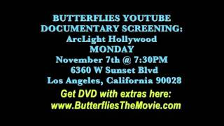 See Butterflies in ArcLight Theater