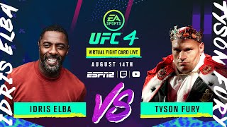 Idris Elba vs. Tyson Fury | EA SPORTS UFC 4 Virtual Fight Card LIVE