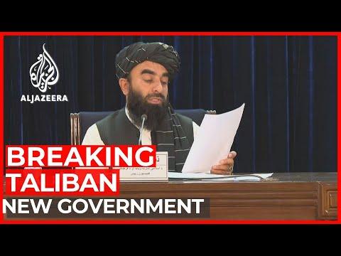 #Afghanistan - Taliban announces new Afghan government | AL Jazeera Breaking