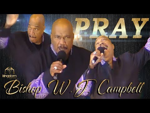 "BISHOP W.J.  CAMPBELL -PRAY ""A MUST SEE"""