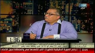 أحمد النجار: ينبغى أن يتم وضع قانون بعد دراسة جيدة ومن غير المنطقى ان يتم تغييره مرارا