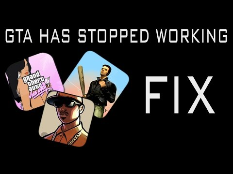 gta_sa.exe has stopped working ERROR FIX (GTA 3/San Andreas/Vice City)