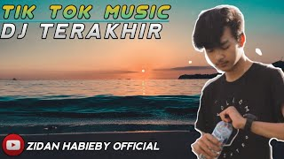 Download Lagu SUFIAN SUHAIMI - TERAKHIR ( ZIDAN HABIEBY REMIX ) TERBARU 2020 - REMIX TIK TOK !!! mp3