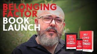 Belonging Factor Book Release