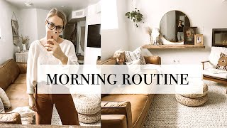 My Morning Routine - stay at home mom