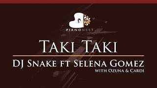 DJ Snake feat Selena Gomez, Ozuna & Cardi - Taki Taki - HIGHER Key (Piano Karaoke / Sing Along)