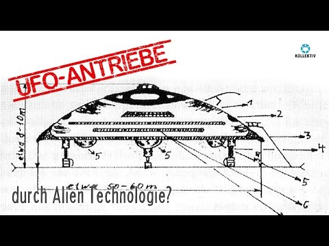 UFO Antriebe / Alien-Technologie?