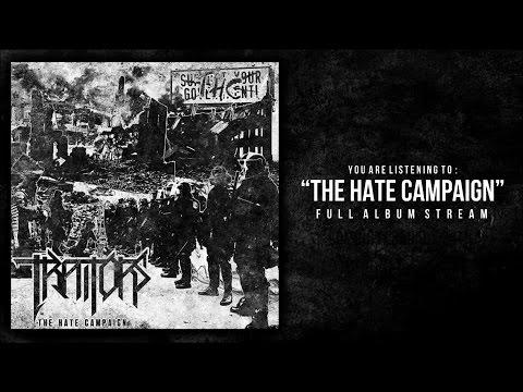 Traitors - The Hate Campaign [Full Album]