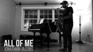 All Of Me - John Legend (Saxophone Cover)