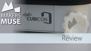 Cubicon Style - 3D Printer Review