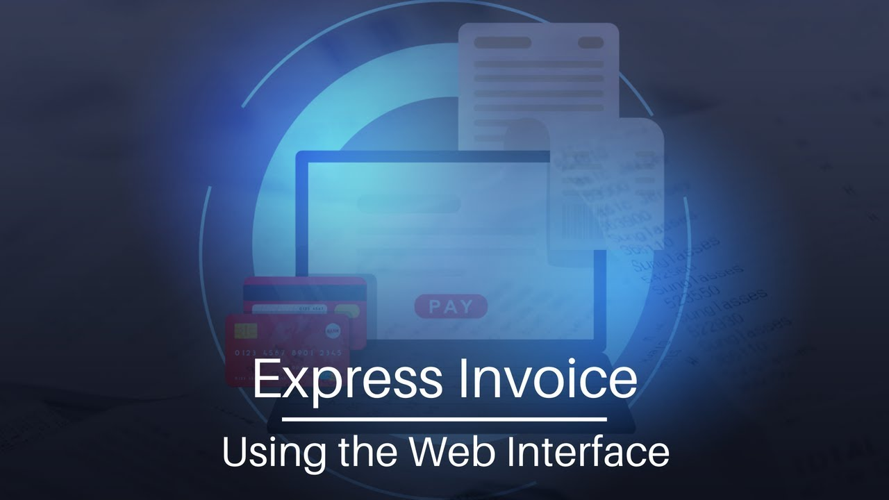 Express Invoice Invoicing Software | Using the Web Interface