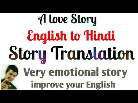 A Love Story Translation English to Hindi | Learn to Translate English to  Hindi stories Part 104
