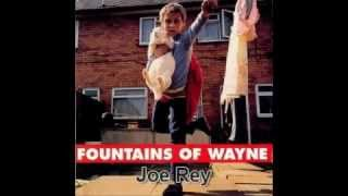 Watch Fountains Of Wayne Joe Rey video