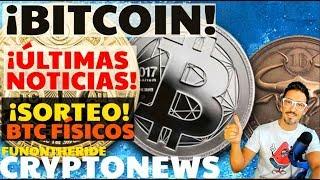 ¡BITCOIN! ¡ÚLTIMA HORA! 😱Y CONCURSO BITCOIN FÍSICOS 🤑 /CRYPTONEWS FunOntheRide