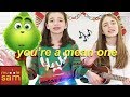YOU'RE A MEAN ONE, MR. GRINCH - Tyler The Creator (Grinch 2018 Song) | Sophia & Bella