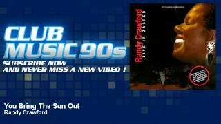 Randy Crawford - You Bring The Sun Out - ClubMusic90s
