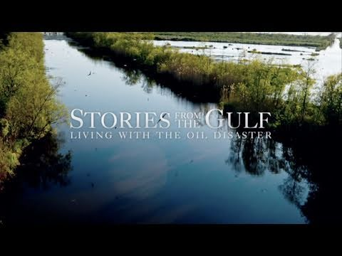 STORIES FROM THE GULF: Living with the Oil Disaster