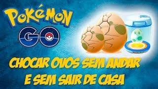 Pokémon GO - 5 maneiras de chocar ovos sem sair de casa e sem andar   Canal 2Geeks