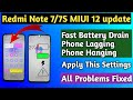 - Redmi Note 7/7S MIUI 12 All Problems Fixed !! fast Battery Drain !! Phone Hanging !! Game Lagg