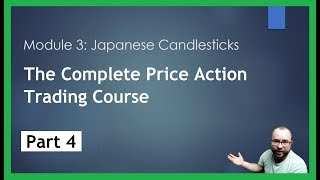 Forex Price Action for Beginners - Part 4 - Japanese Candlesticks