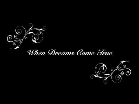 When Dreams Come True (Instrumental Composition)   Original   Chas Tackett